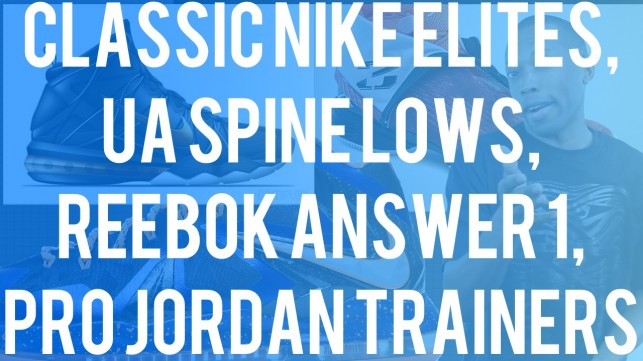 Classic Elites, Spine Lows, And the Answer 1 [The Week in Sneaks With Jacques Slade]