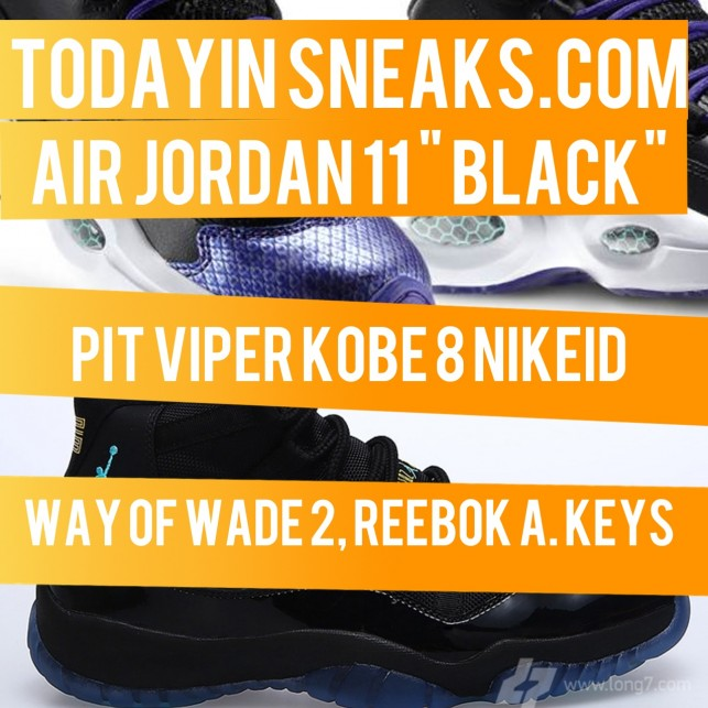 "Air Jordan 11 Black, Way of Wade 2, ""Pit Viper"" Kobe 8 iD – Today in Sneaks"