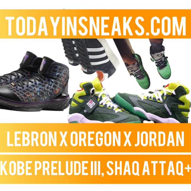 "LeBron x Oregon Jordan 5, Kobe Prelude III, Shaq Attaq ""Ghost"" – Today in Sneaks"